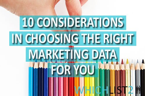 10 Considerations in Choosing the Right Marketing Data for You
