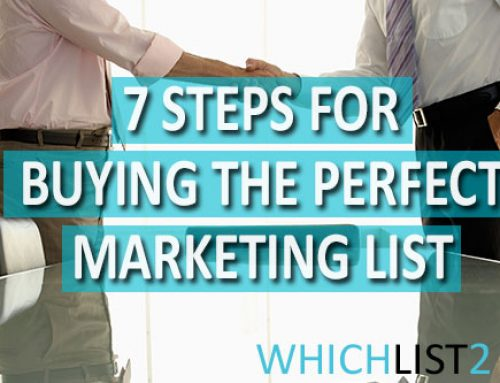 7 Steps to Buying the Perfect Marketing List