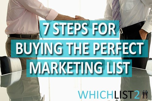 7 Steps for Buying the Perfect Marketing List - WL2