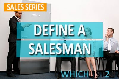 Define a Salesman - Sales Series
