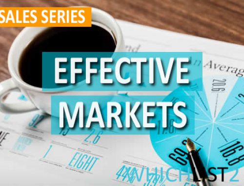 Effective Markets – Sales Series Part 9